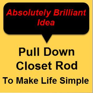 Pull Down Closet Rod