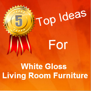 White Gloss Living Room Furniture
